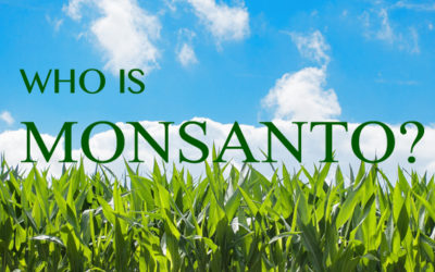 Who is Monsanto: Part 1